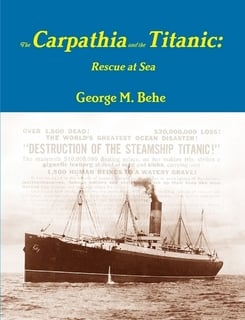 The Carpathia and the Titanic