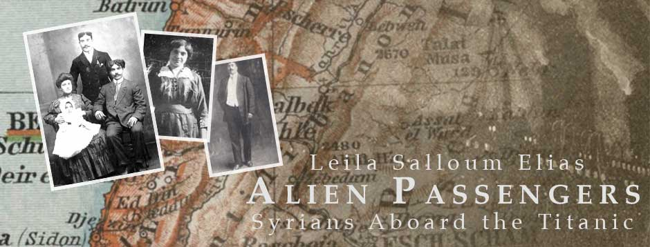 Alien Passengers: Syrians Aboard the Titanic